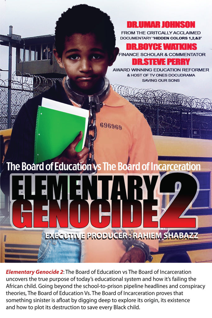 Elementary Genocide 2: The Boardof Education vs The Board of Incarceration