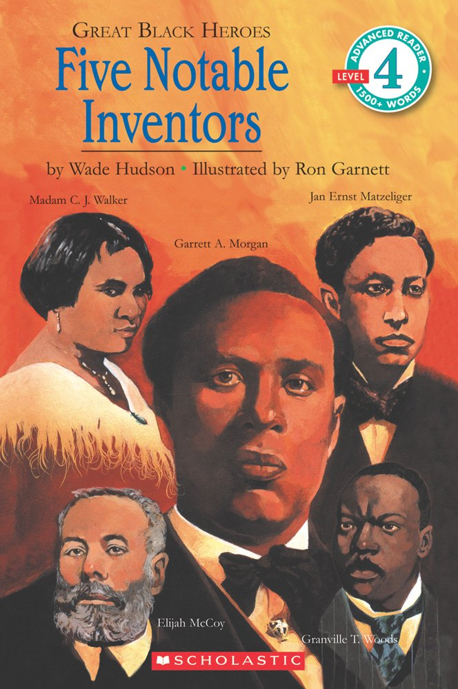 Great Black Heroes: Five Notable Inventors: Five Notable Inventors