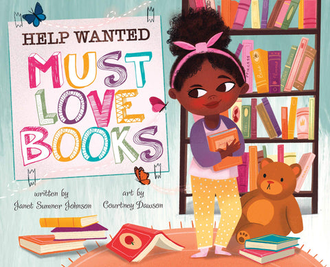 Help Wanted, Must Love Books - Hardcover