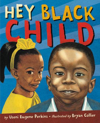 Hey Black Child - Boardbook