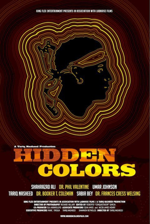 Hidden Colors: The Untold History of People of Aboriginal,Moor & African Descent