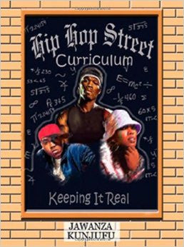 Hip Hop Street Curriculum: Keeping It Real