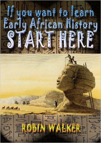 If You Want to Learn Early African History Start Here