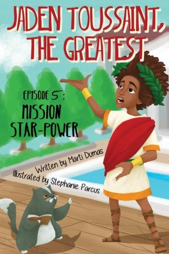 Jaden Toussaint, the Greatest Episode 5: Mission Star-Power