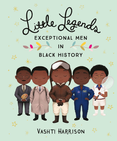 Little Legends: Exceptional Men in Black History - Hardcover