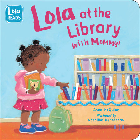Lola at the Library with Mommy - Board book