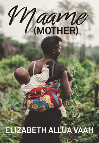 Maame (Mother) - Short Stories