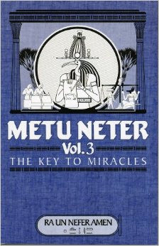 Metu Neter Vol. 3: The Key to Miracle