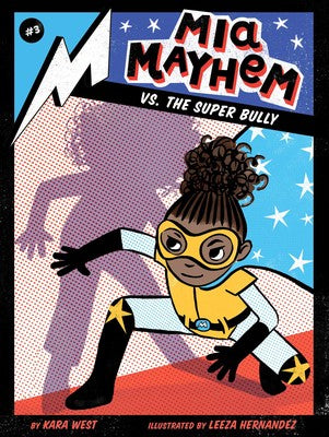 Mia Mayhem vs. the Super Bully - #3