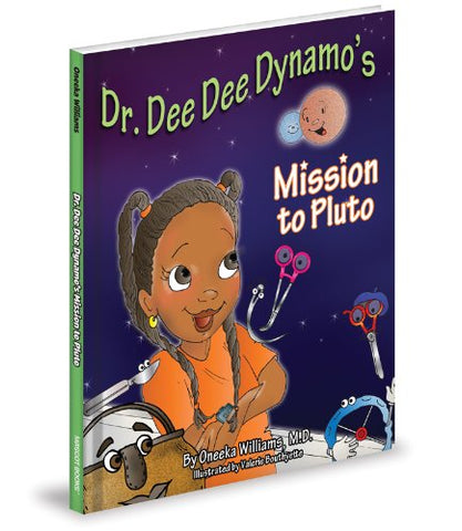 Dr. Dee Dee Dynamo's Mission to Pluto - Hardcover