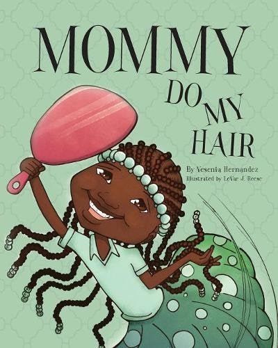 Mommy Do My Hair