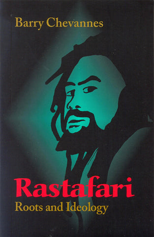 Rastafari - Roots and Ideology