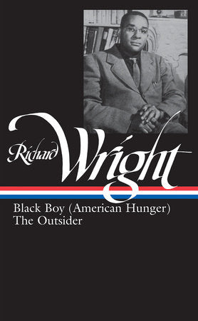 Richard Wright: Later Works - Black Boy (American Hunger) / The Outsider