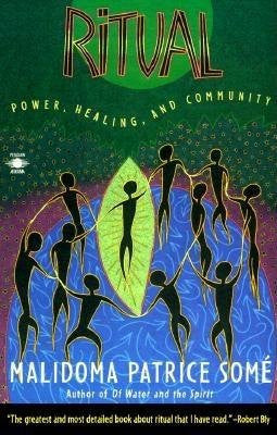 Ritual - Power, Healing and Community