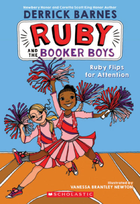 Ruby and the Booker Boys # 4: Ruby Flips for Attention