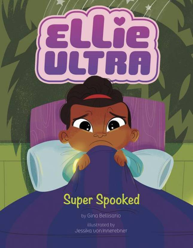 Ellie Ultra: Super Spooked