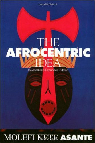 The Afrocentric Idea