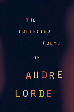 Collected Poems of Audre Lorde