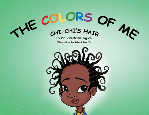 The Colors of Me: Chi-Chi's Hair