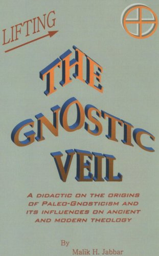 Lifting the Gnostic Veil