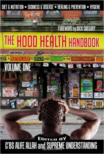 The Hood Health Handbook Vol. 1