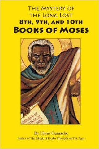 Mystery of the Long Lost 8th, 9th, & 10th Books of Moses