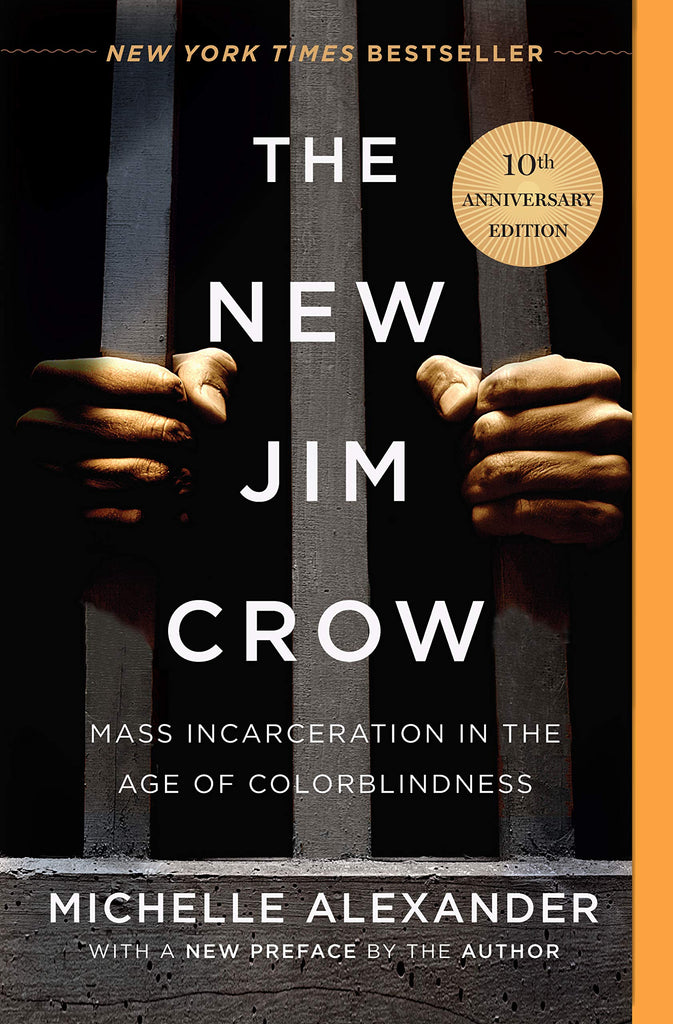The New Jim Crow - Mass Incarceration in the Age of Colorblindness