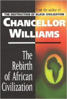 The Rebirth of African Civilization