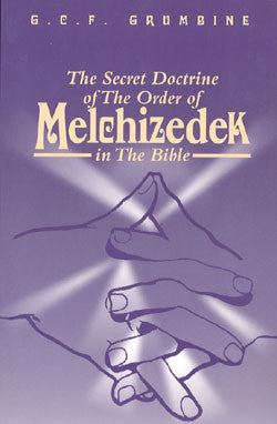 The Secret Doctrine of Melchizedek