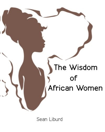 The Wisdom of African Women
