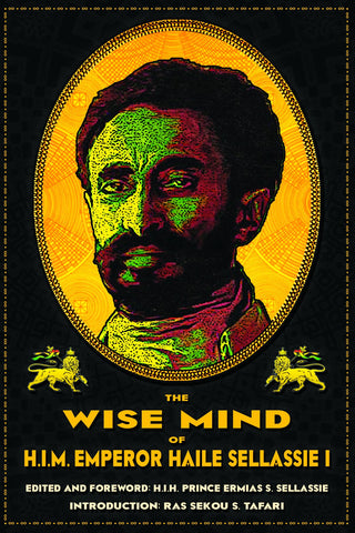 The Wise Mind of Emperor Haile Sellasie I