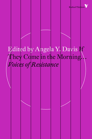 If They Come in the Morning... Voices of Resistance