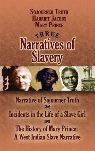 Three Narratives of Slavery