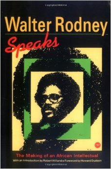 Walter Rodney Speaks