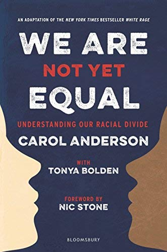 We Are Not Yet Equal: Understanding Our Racial Divide
