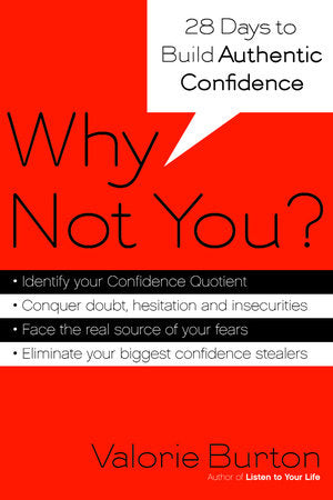 Why Not You? - Twenty-eight Days to Authentic Confidence