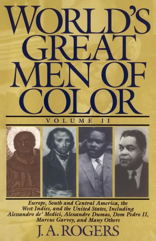 World's Great Men of Color Vol.2