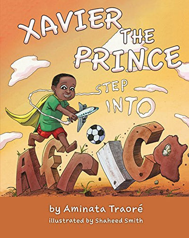 Xavier the Prince: Step Into Africa - out of print
