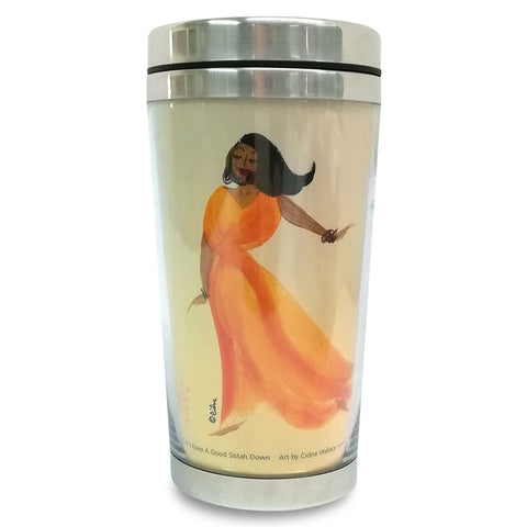You Can't Keep A Good Sistah Down Travel Mug