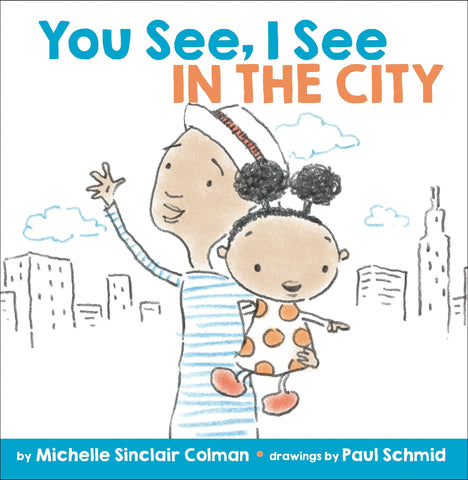 You See, I See: In the City - Boardbook