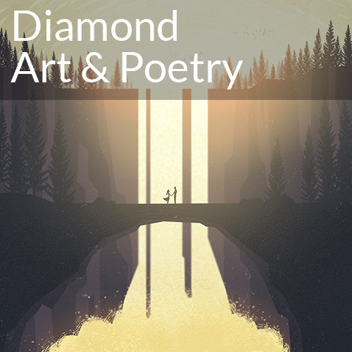 Extra: Diamond Art & Poetry
