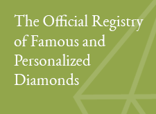 The Official Registry of Famous and Personalized Diamonds