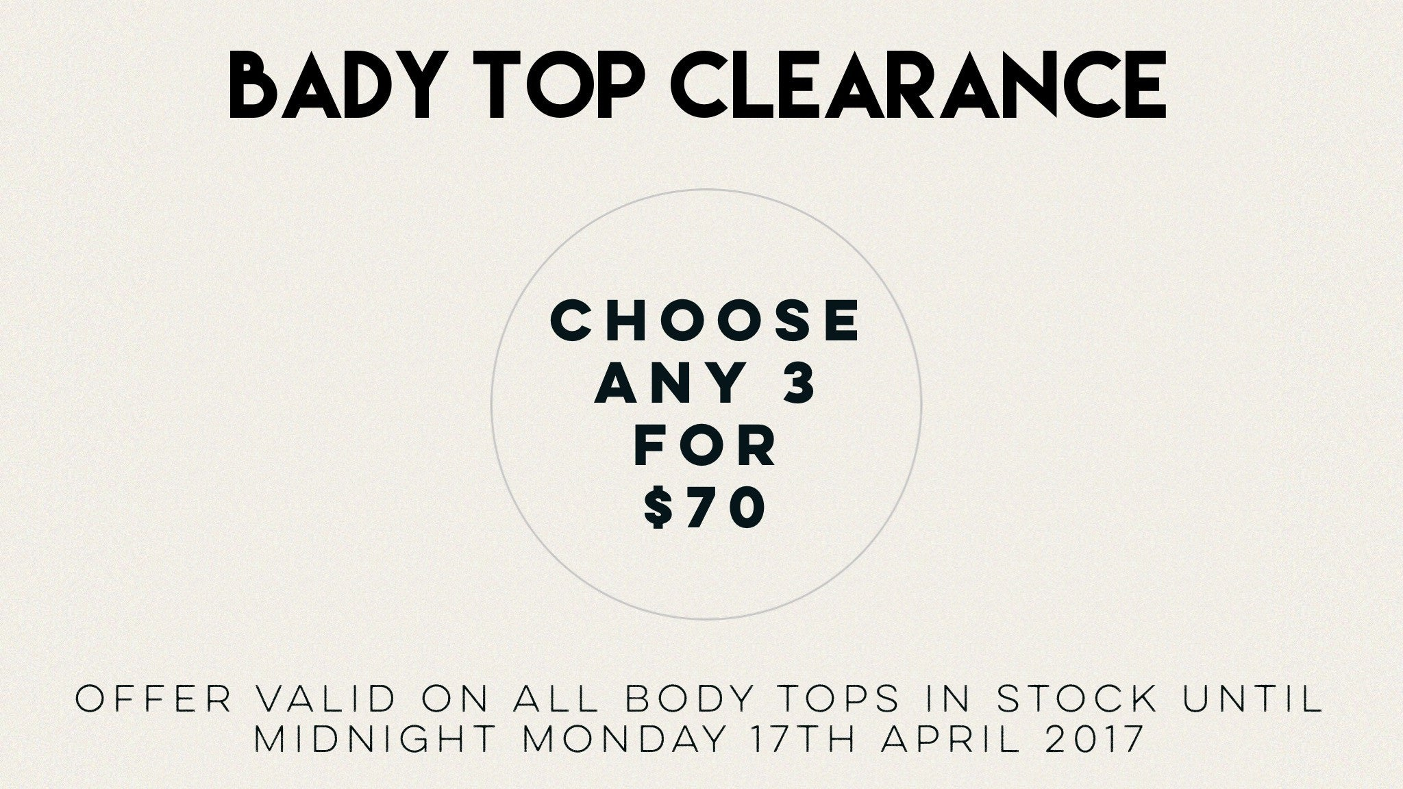 Any 3 Body Tops for $70