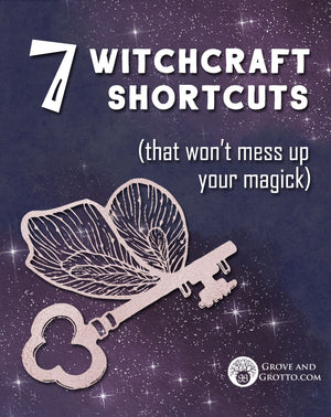 Seven witchcraft shortcuts that won't mess up your magick