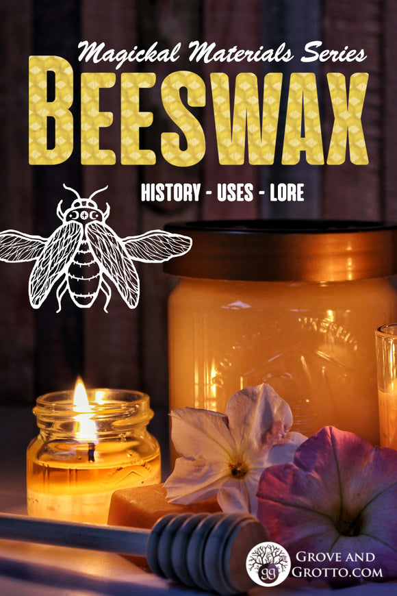 Magickal materials: Beeswax