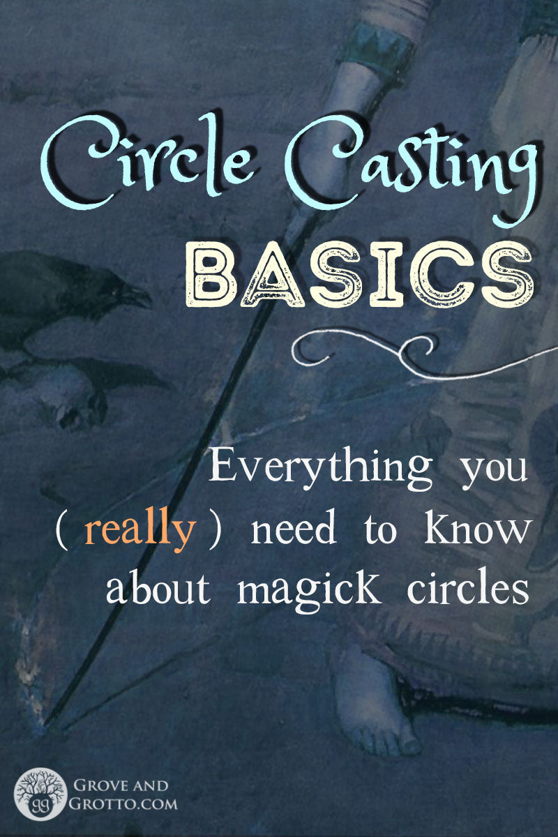 Circle-casting basics: All you need to know about magick