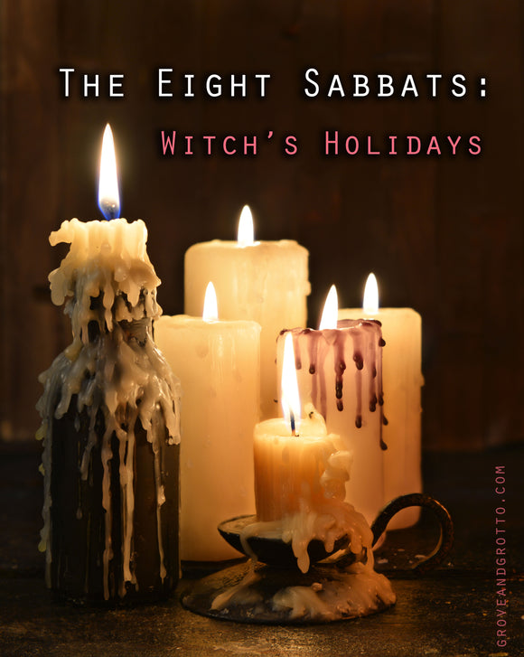 The eight Sabbats: Witch's holidays