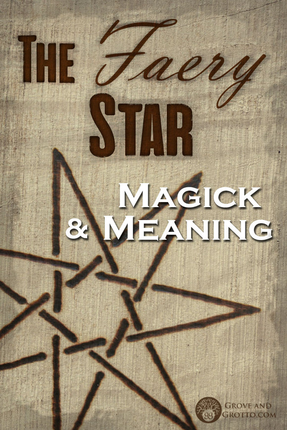 The Faery Star: Magick and meaning