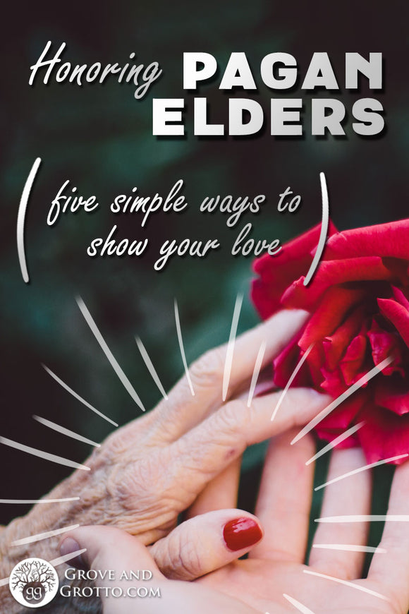 Honoring Pagan elders: Five simple ways to show your love