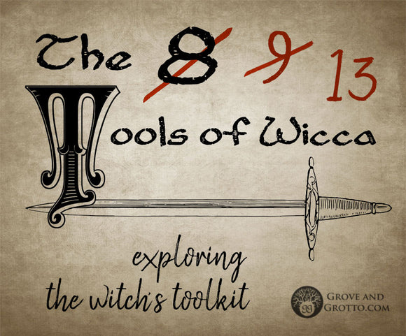 The eight (or nine, or 13) tools of Wicca
